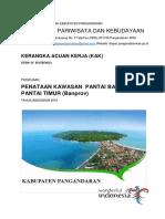 KAK Penataan Kawasan Pantai Barat Dan Pantai Timur Banprov Fisik 1 Juli 2019