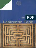 Jacques Attali - Labirentin Tarihi
