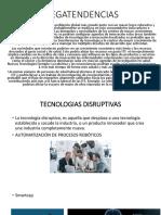 MEGATENDENCIAS Y T. DISRUPTIVAS.pptx