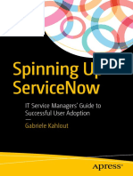 Gabriele Kahlout (Auth.) - Spinning Up ServiceNow_ IT Service Managers' Guide to Successful User Adoption-Apress (2017)
