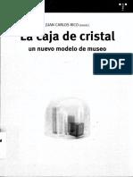 RICO, J.C. - La Caja de Cristal. Un Nuevo Modelo de Museo