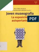 PÉREZ VALENCIA, P.; BASADONNA ANDÚJAR, A. - Joven museografía. La exposición autoportante