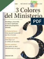 LOS TRES COLORES DEL MINISTERO