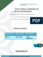 Caso Clínico Adenoma.