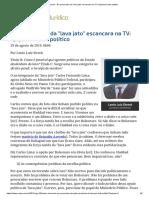 ConJur - Ex-procurador Da _lava Jato_ Escancara Na TV_ t(IV)Emos Lado Político
