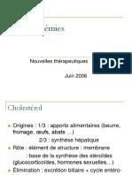 Dyslipidemies Nouvelles Therapeutiques 2006 (1)