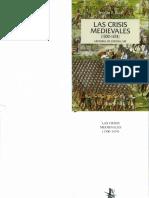 Ruiz, Te+¦filo - LAS CRISIS MEDIEVALES (1300 - 1474)