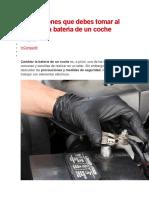 PRECAUCIONES AL CAMBIAR LA BATERIA DE UN COCHE