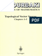 N. Bourbaki - Topological Vector Spaces_ Chapters 1-5 (1987, Springer)