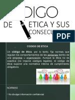 Codigo Etica y Consecuencias
