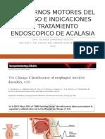 TRASTORNOS MOTORES DEL ESOFAGO E INDICACIONES DE TRATAMIENTO.pptx