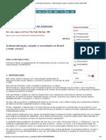 Revista de Administração de Empresas - Industrialização, Estado e Sociedade No Brasil (1930-1945)