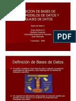 Definición de Bases de Datos, Modelos de Datos y Lenguaje de Datos