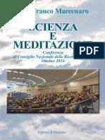 Scienza e Meditazione-Pier Franco Marcenaro CNR