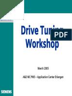 Drive Tuning Workshop 21-03-2005