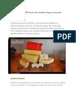 QUESOS GOURMET Más de 20 Variedades Llegan Al Mercado