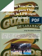 Jorge Hernández Fernández - Mientras Venezuela Se Prepara Para China 2019, La LPB Sigue Trabajando