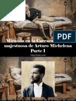 Edgar Raúl Leoni - Miranda en La Carraca, La Obra Majestuosa de Arturo Michelena, Parte I