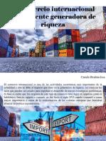 Camilo Ibrahim Issa - El Comercio Internacional Como Fuente Generadora de Riqueza