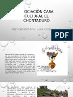 Asociación casa cultural el chontaduro - diapositivas 1.pptx