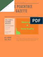 The Peachtree Gazette - Volume IV - Fall