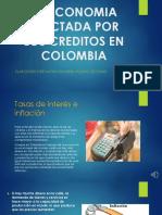 La Economía Afectada Por Los Créditos en Colombia