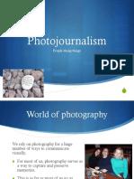 whatisphotojournalism copy.pptx