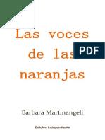 Las Voces de Las Naranjas. 1 Ed. 2019