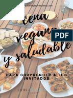 Recetario+Cena+vegana+y+saludable+para+sorprender+a+tus+invitados.pdf