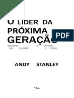 Andy Stanley - O Líder Da Próxima Geração.