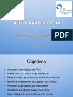 RMN e Angiografia - Neurorradiologia