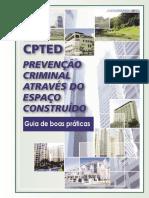 2013 CPTED Prevencao Criminal Atraves do espaco construido.pdf