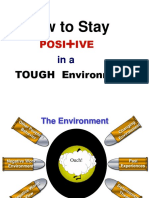How to Stay Positive in a Tough Environment