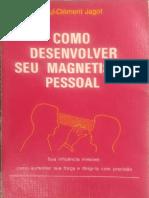 Como Desenvolver Seu Magnetismo Pessoal - Paul-C. Jagot
