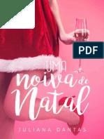 Uma noiva de Natal #1 - Juliana Dantas.pdf