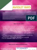 Ultrav Rays