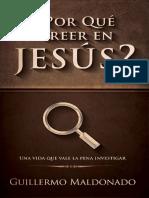 _Por Que Creer en Jesus_ (Spani - Guillermo Maldonado