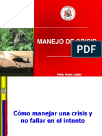Manejo de Crisis, Patria Honor Lealtad