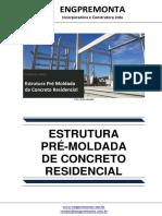Estrutura Pré Moldada de Concreto Residencial