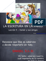 Daniel y Sus Amigos la escritura en la pared parte 3