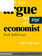 Lindy Edwards - How to Argue with an Economist_ Reopening Political Debate in Australia (2007).pdf