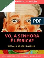Vó, a senhora é lésbica?