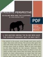 Six Blind Men & The Elephant