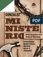 Justo Gonzalez - Ministério, Vocação Ou Profissão