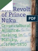 The Revolt of Prince Nuku- Cross-Cultural Alliance-making in Maluku, C.1780-1810 ( PDFDrive.com ).pdf