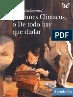 Johannes Climacus o de Todo Hay Que Dudar - Soren Kierkegaard