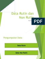 Data Rutin Dan Non Rutin