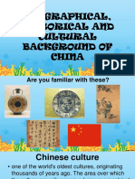 Geographical, Historical and Cultural Background of China