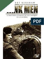 Tank Men_ La Historia Humana de - Robert Kershaw