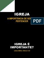 IGREJA A IMPORTÂNCIA DE SER E DE PERTENCER.pptx